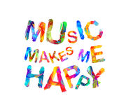 Music makes me happy. Triangular letters Stock Photo