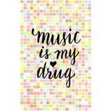Music is my drug - inspirational phrase about music. Lettering poster for music school or banner party. Vector quote card Stock Image