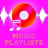 Music Playlists Means Song Listing 3d Illustration. Music Playlists Dvd Means Song Listing 3d Illustration Stock Photography