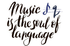 Music is the soul of language. Calligraphy postcard or poster graphic design lettering element. Hand written calligraphy Stock Image