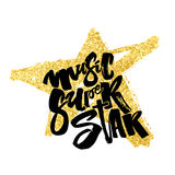 Music super star.Hand drawn lettering phrase on star texture bac Royalty Free Stock Images