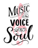 Music is the voice of the soul. Inspirational quote typography, vintage style sayingon white background. Dancing school. Wall art poster stock illustration