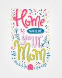 Mutter ist ein wirkliches superheroHome ist whehre, das Ihre Mutter ist Beschriftungs-COM Lizenzfreie Stockfotos