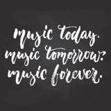 Muzyka dzisiaj, jutro, na zawsze - wręcza patroszonego Muzykalnego literowanie zwrot odizolowywającego na czarnym chalkboard tle  ilustracja wektor