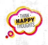 Myśli Szczęśliwe myśli Inspirować Kreatywnie motywaci wycena Wektorowy typografia sztandaru projekta pojęcie Na plamy tle royalty ilustracja
