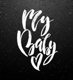 My baby greeting card with calligraphy. Royalty Free Stock Image