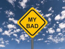 My bad road sign Stock Photo
