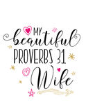 My beautiful proverbs 31 Wife royalty free illustration