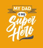 My Dad Is My Super Hero lettering written with elegant calligraphic cursive font on orange background and decorated with. Ribbon. Stylish vector illustration Royalty Free Stock Image