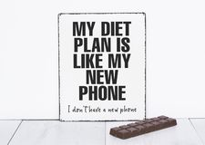My diet plan is like a new phone dont have funny quotes about di