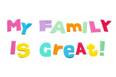 My family is great - white background Royalty Free Stock Photos