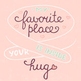 My favorite place is inside your hug on pink background, eps 10 Stock Photo