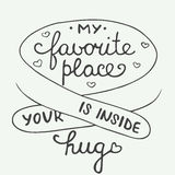 My favorite place is inside your hug on vintage background Royalty Free Stock Photography