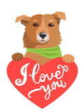 My Feelings. Lovely Dog With Heart And Text I Love You. Greeting Card With Cute Animals. Royalty Free Stock Photos