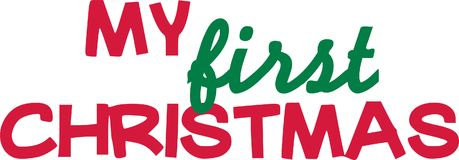 My first christmas slogan. My first christmas xmas greeting vector Stock Photo