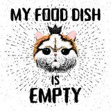 My food dish is empty. Vector illustration with hand drawn lettering on texture background. Inscriptions for pet and cats lovers. Painted lettering. Typographic Stock Photo