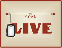 My goal live. Poster with army soldier medallions and appeal - My goal is to Live Stock Images