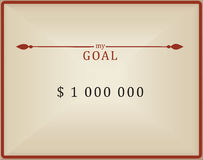 My goal is one million dollars. Vintage card with desire stock illustration