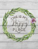 This is my Happy Place Cotton Floral Wreath with Wooden Shabby Chic Background stock image