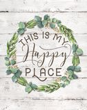 This is my Happy Place Cotton Floral Wreath with Wooden Shabby Chic Background royalty free stock images
