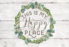 This is my Happy Place Cotton Floral Wreath with Wooden Shabby Chic Background royalty free stock image