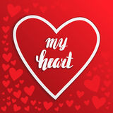 My heart. Hand lettering. The inscription in a heart Valentine's Day. Stock Image