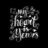 My heart is yours. Hand lettering stock illustration