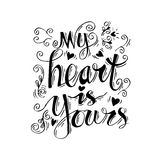 My heart is yours. Hand lettering vector illustration