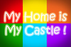 My Home Is My Castle Concept Stock Photo