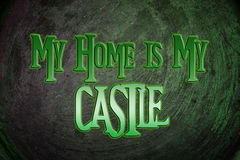 My Home Is My Castle Concept Stock Photos