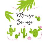 My house - your house vector card. Cute hand drawn Prickly cactus print with inspirational quote in Spanish title royalty free illustration