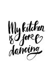 My kitchen is for dancing. royalty free illustration