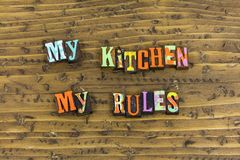 My kitchen home rules