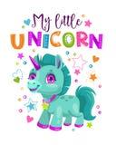 My little unicorn. Decorative poster with funny fantasy pony. And trendy slogan. Cute childish print for t shirt design. Beautiful girlish vector illustration stock illustration
