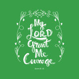 My lord grand me courage Stock Images