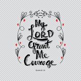My lord grand me courage Royalty Free Stock Photos