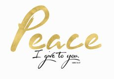 My Peace I Give to You. Bible Scripture Verse Typography Design with Gold Foil Style in Brush Script Stock Photography