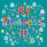 My Princess. Vector typography. Stock Photos