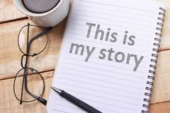 This is my Story, Motivational Inspirational Quotes stock photo