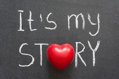 My story. It is my story phrase handwritten on chalkboard with heart symbol instead of O Stock Photos