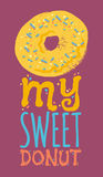 My sweet donut typography Royalty Free Stock Images