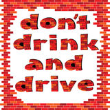 Não beba e não conduza a palavra do tijolo vermelho Imagens de Stock Royalty Free