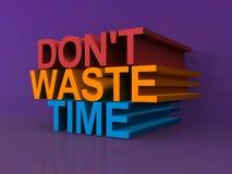 Não desperdice o tempo Fotografia de Stock