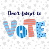 Não esqueça votar rotulando a ilustração Texto liso tirado mão Ilustração do vetor eleição ilustração do vetor