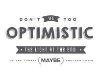 Não seja demasiado otimista A luz na extremidade do túnel pode ser um outro trem ilustração royalty free