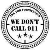 Nós não fazemos a chamada 911 Foto de Stock