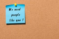Nós precisamos povos como você - texto na etiqueta fixada no quadro de mensagens com espaço vazio Conceito do negócio Imagem de Stock Royalty Free