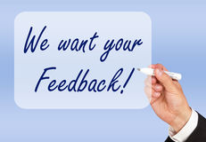 Nós queremos seu feedback Fotos de Stock
