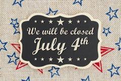 Nós seremos mensagem fechado do Dia da Independência do 4 de julho Foto de Stock