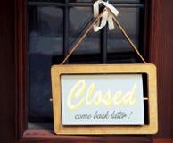 Nós somos fechados, voltamos mais tarde! Fotografia de Stock Royalty Free